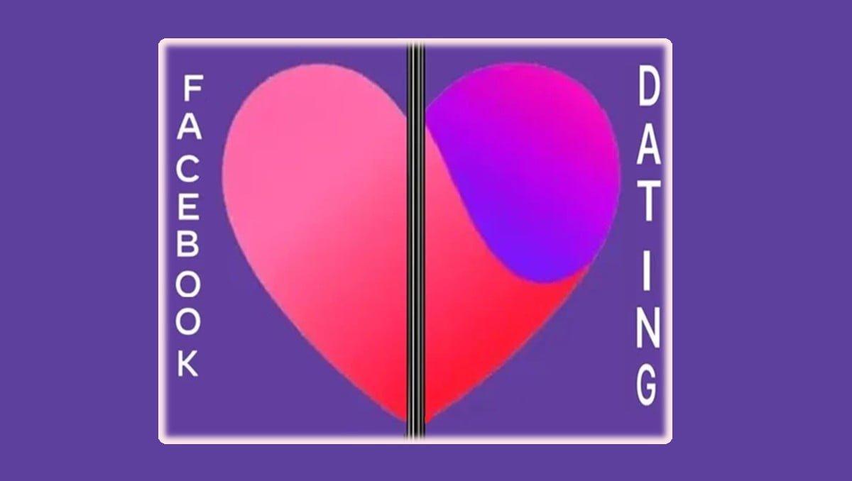 ¿Qué es Facebook Dating? Citas en línea PASO A PASO