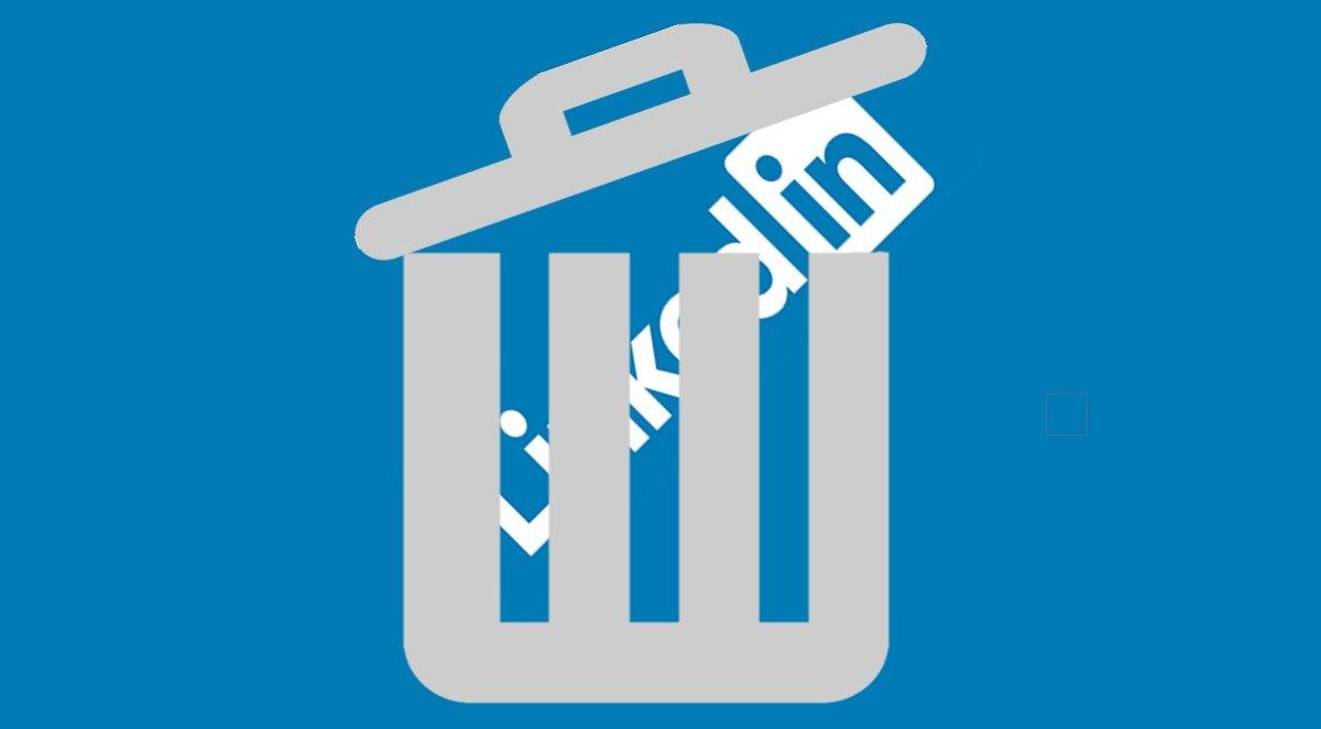 ¿Cómo eliminar la cuenta en LinkedIn? PASO A PASO