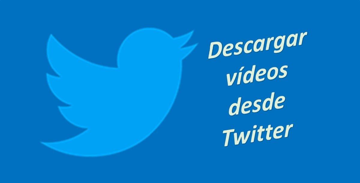 Descargar vídeos en desde Twitter