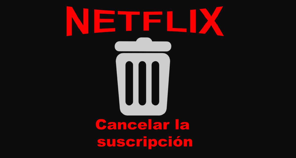 Cancelar la suscripción de Netflix, paso a paso