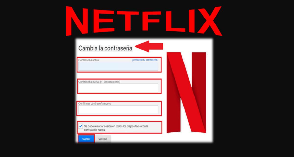 Cambiar la contraseña de Netflix